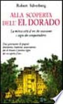 Alla scoperta dell' El Dorado