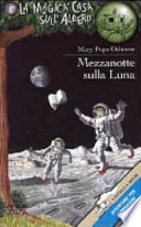 Mezzanotte sulla Luna