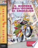 GERONIMO STILTON - IL MISTERO DELL' OCCHIO DI SMERALDO