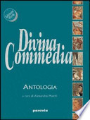 Divina Commedia. Antologia.