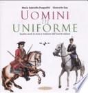 uomini in uniforme (con DVD)