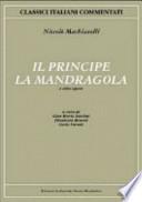Il Principe - La Mandragola
