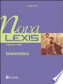 Nova Lexis. Grammatica. Per le Scuole superiori 1+2+Grammatica+plus