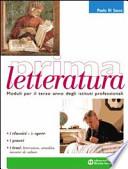 PRIMA LETTERATURA lingua e scritture professionali