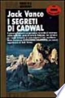 I segreti di Cadwal