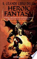Il grande libro della Heroic Fantasy