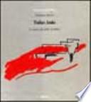 TADAO  ANDO Le opere gli scritti. la critica