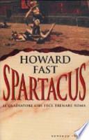 Spartacus - il gladiatore che fece tremare Roma