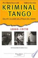 Kriminal tango. 1960-1970