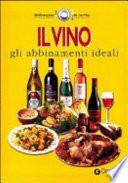 Il Vino - Gli abbinamenti ideali