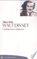 Walt Disney. Il principe nero di Hollywood