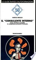 Il consulente interno. Come sfruttare al meglio le competenze presenti in azienda
