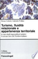 Turismo, fluidità relazionale e appartenenza territoriale il caso degli imprenditori turistici in alcune aree del Nordest italiano