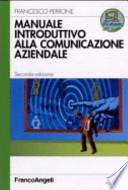 Manuale introduttivo alla comunicazione aziendale