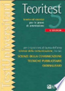 Teoritest (Scienze comunicazione, Tecniche pubbl., Giornalismo) + Esercitest