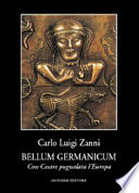 Bellum germanicum . Con Cesare pugnalata l'Europa