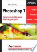 Photoshop 7 Trattamento ed elaborazione delle Immagini