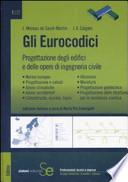 Gli Eurocodici. Progettazione degli edifici e delle opere di ingegneria civile