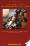 Tramonto e fine dei cavalieri templari