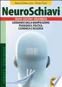 NEUROSCHIAVI
