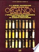 Sesta Edizione dell'Organon dell'Arte del Guarire - L'Opera Capitale dell'Omeopatia