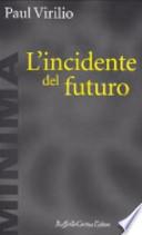 L'incidente del futuro