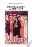 Colomba da Rieti a Perugia ecco la  santa.ecco la santa che viene