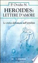 HEROIDES: LETTERE D'AMORE