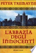 L'abbazia degli innocenti. Un giallo celtico