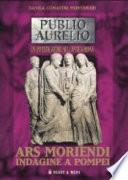 Ars moriendi indagine a Pompei