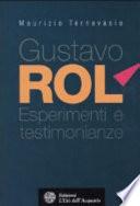 Gustavo Rol    esperimenti e testimonianze
