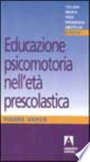 Educazione psicomotoria nell'età prescolastica