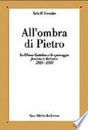 ALL'OMBRA DI PIETRO. La Chiesa cattolica e lo spionaggio fascista in Vaticano: 1929-1939