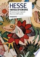 Favola d'amore ; Acquarelli ; L'infanzia del mago ; Farfalle