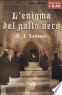 l'enigma del gallo nero