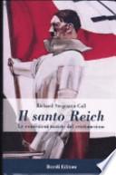 il santo reich. le concezioni naziste del cristianesimo.