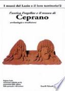 L'antica Fregellae e il museo di Ceprano archeologia e tradizioni