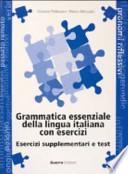 Grammatica essenziale delle lingua italian con esercizi, Esercizi supplementari e test