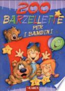 200 BARZELLETTE PER BAMBINI