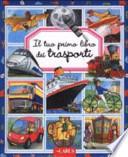 Il tuo primo libro dei trasporti