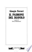 IL PADRONE DEL DIAVOLO. Storia di Silvio Berlusconi