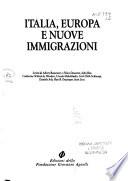 Italia, Europa e nuove immigrazioni [Jan 01, 1990] Spina, L.; Ascoli, C. and Rinaldi, P.