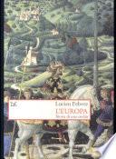 L'Europa. Storia di una civiltà