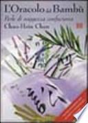 L'oracolo del bambù. Perle di saggezza confuciana. Con 64 carte e 12 bastoncini di bambù