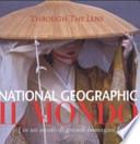 National Geographic. Il mondo (in un secolo di grandi immagini)