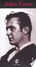John Fante. Con videocassetta Caltabellota, S.; Vichi, M.; Pendola, S. and Albeni, D.