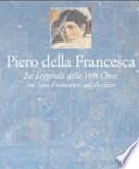 Piero della Francesca – La Leggenda della Vera Croce in San Francesco ad Arezzo
