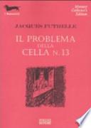 IL PROBLEMA DELLA CELLA N.13