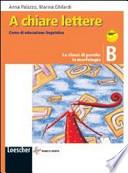 A chiare lettere volume B Le classi di parole: la morfologia