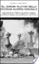 Gli errori militari della seconda guerra mondialie